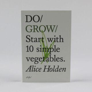 Do Grow - Alice Holden