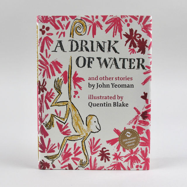 A Drink of Water - John Yeoman and Quentin Blake