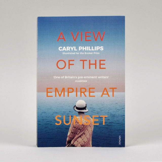 A View of the Empire at Sunset - Caryl Phillips