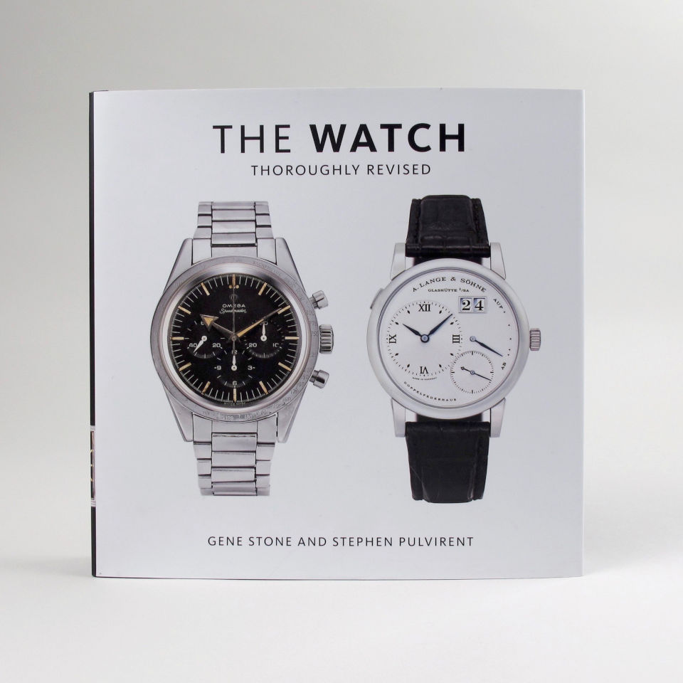 The Watch - Thoroughly Revised by Gene Stone and Stephen Pulvirent