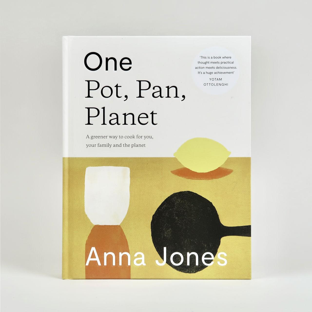 One Pot, Plan, Planet - Anna Jones