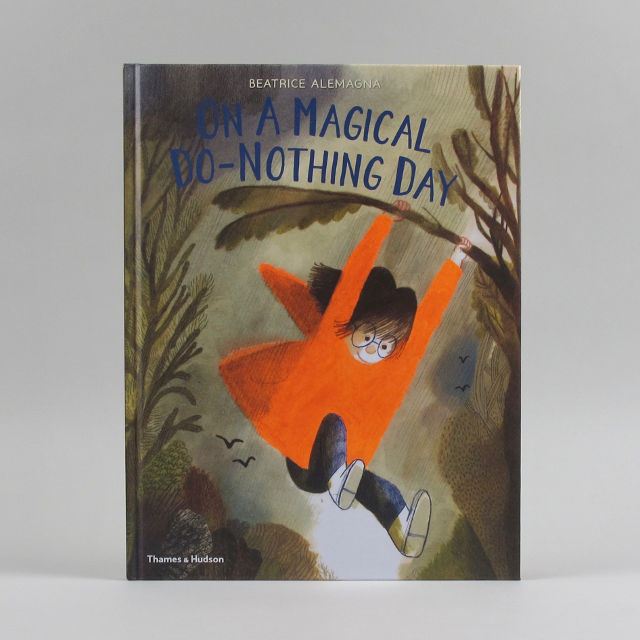 On A Magical Do-Nothing Day - Beatrice Alemagna