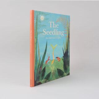 The Seedling That Didn't Want to Grow - Britta Teckentrup
