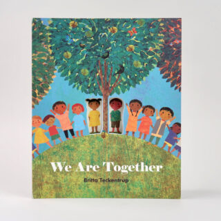 We Are Together - Britta Teckentrup