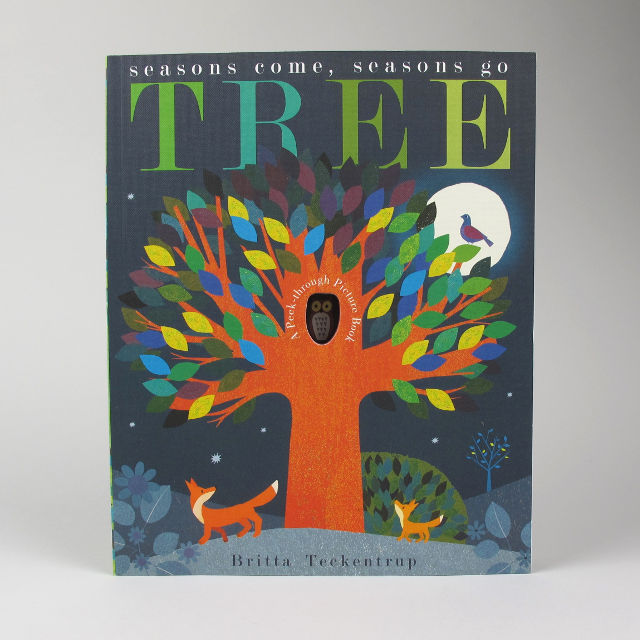 Tree, Seasons Come, Seasons Go - Britta Teckentrup
