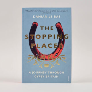 The Stopping Places - Damian Le Bas