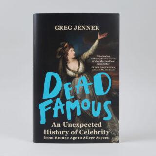 Dead Famous - Greg Jenner