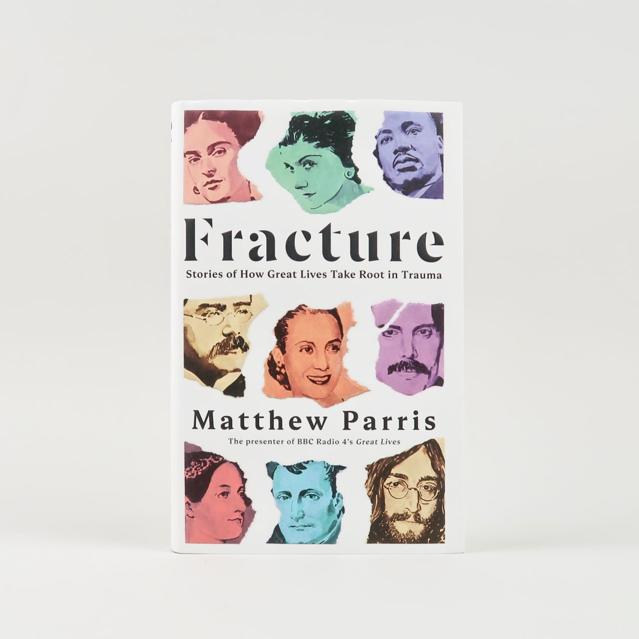 Fracture: Stories of How Great Lives Take Root in Trauma - Matthew Parris