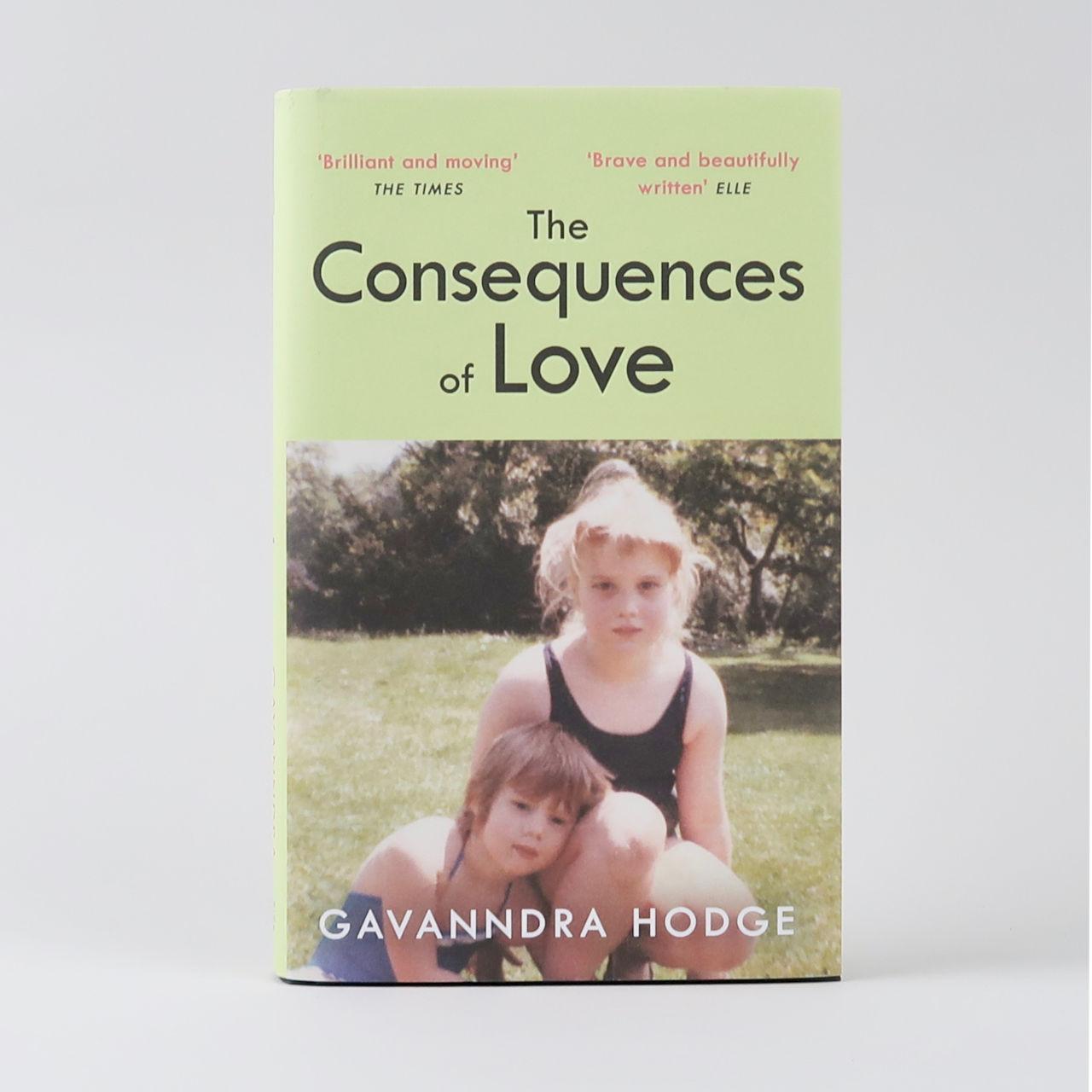 The Consequences of Love - Gavanndra Hodge