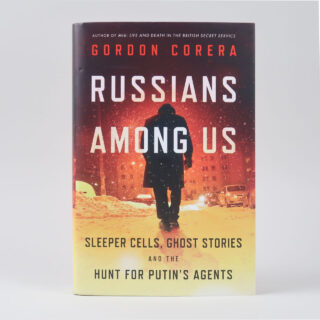 Russians Among Us - Gordon Corera