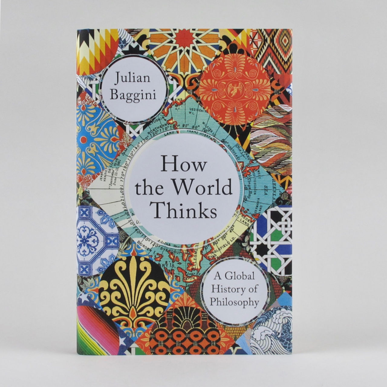 How the World Thinks - Julian Baggini