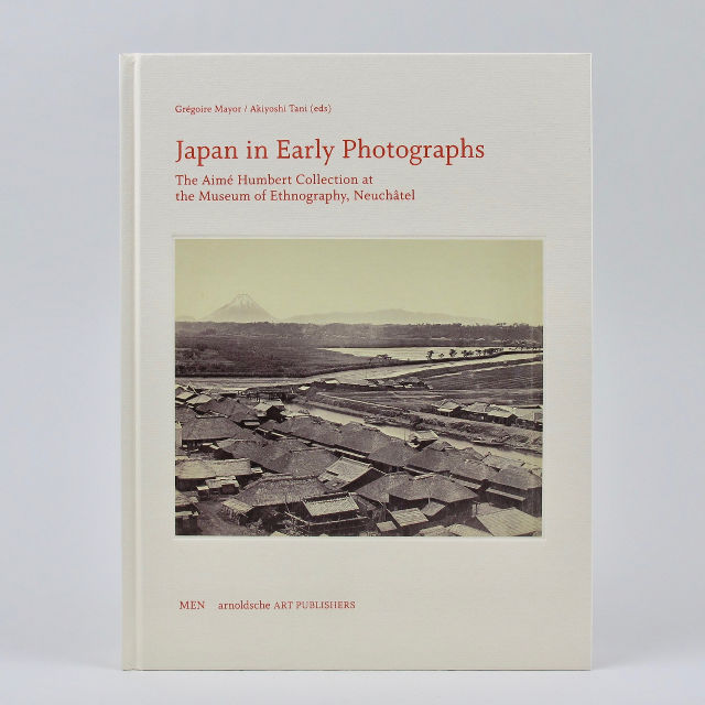 Japan in Early Photographs - Gregoire Mayor & Akiyoshi Tani