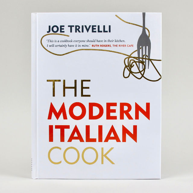 The Modern Italian Cook - Joe Trivelli