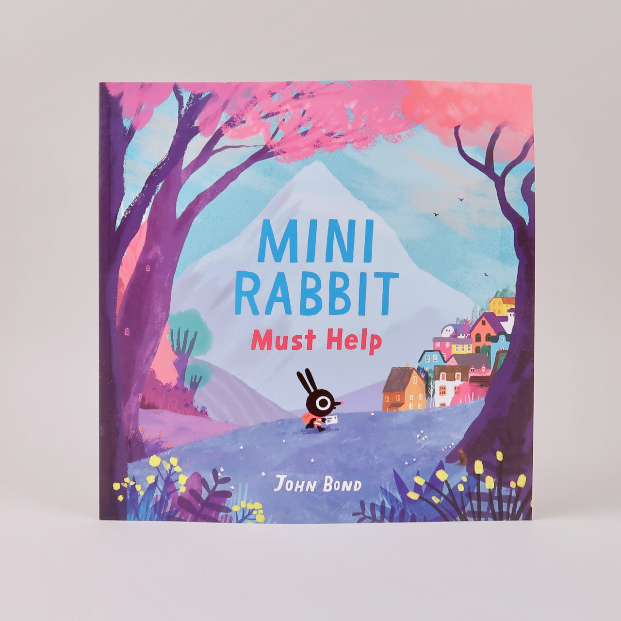 Mini Rabbit Must Help - John Bond