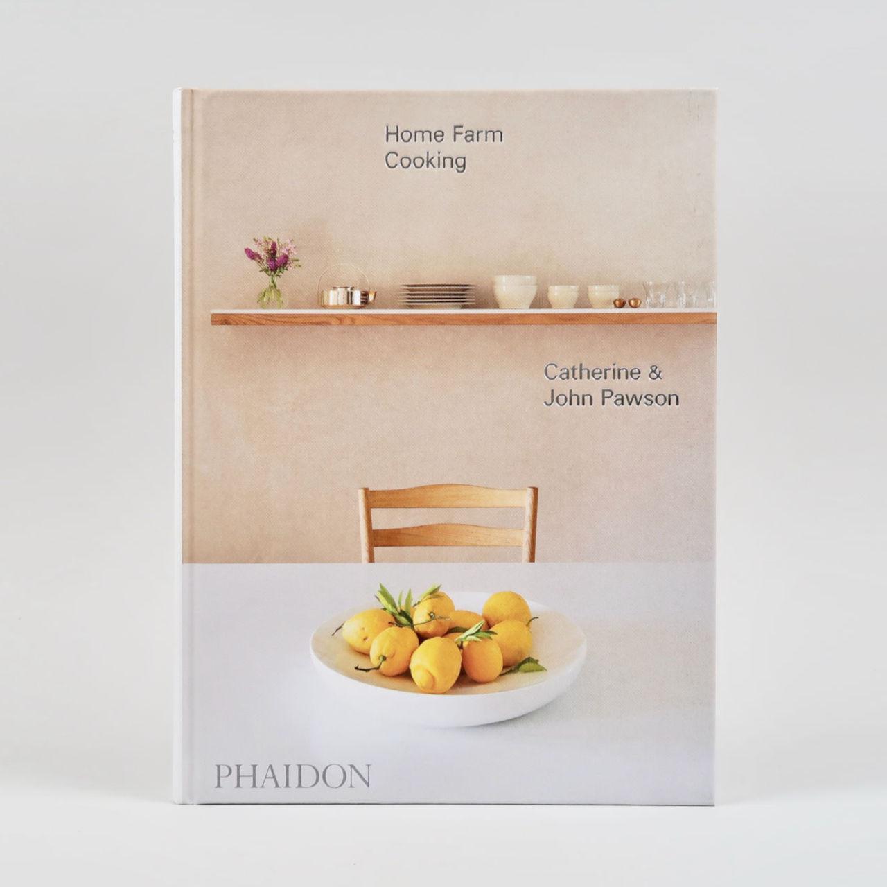 Home Farm Cooking Catherine & John Pawson