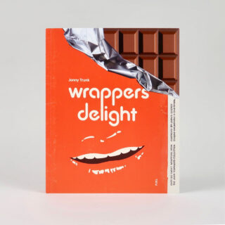 Wrappers Delight - Jonny Trunk