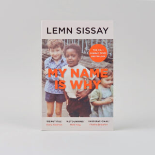 My Name is Why - Lemn Sissay