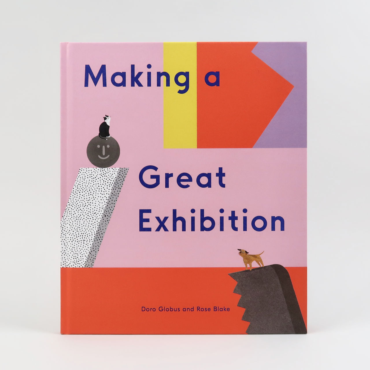 Making a Great Exhibition - Doro Globus and Rose Blake
