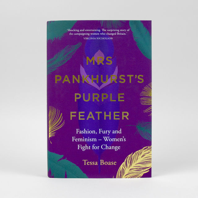 Mrs Pankhurst's Purple Feather - Tessa Boase
