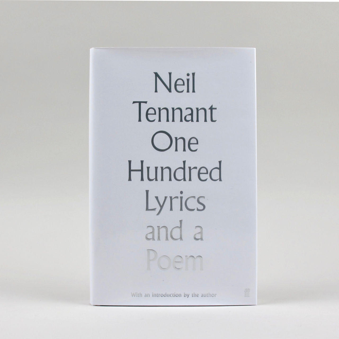 One Hundred Lyrics and a Poem - Neil Tennant