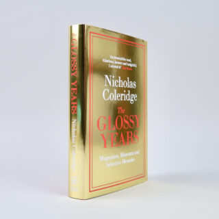 The Glossy Years - Nicholas Coleridge