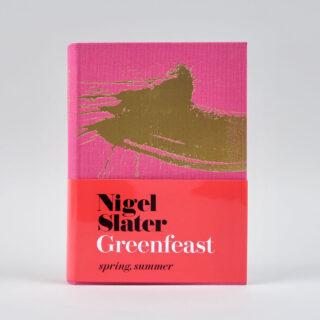 Greenfeast - Spring, Summer - Nigel Slater