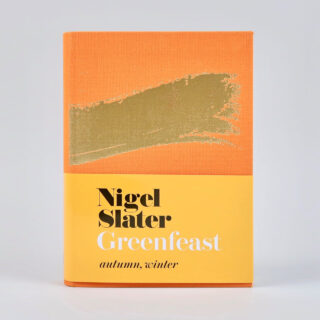 Greenfeast: Autumn, Winter - Nigel Slater