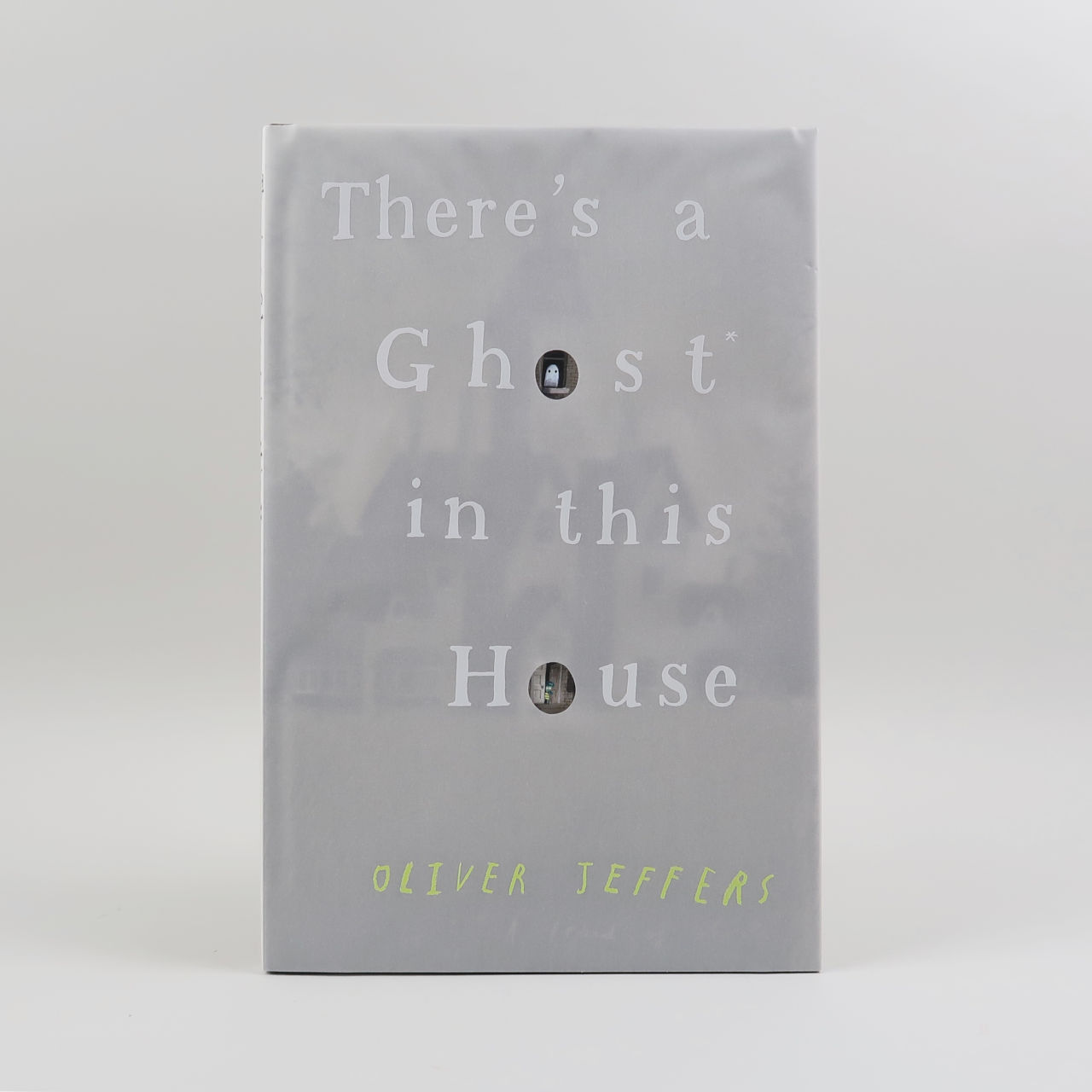 There's a Ghost in this House - Oliver Jeffers