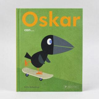 Oskar can . . . - Britta Teckentrup