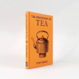 The Philosophy of Tea - Tony Gebely