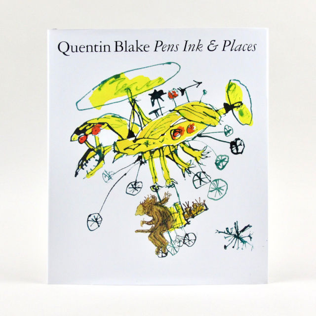 Pens, Ink & Places - Quentin Blake