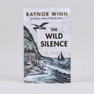 The Wild Silence - Raynor Winn