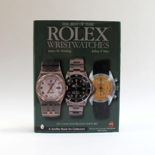 Rolex Watches The Best Of Time By James Dowling And Jeff Hess BBBRW