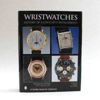 Schiffer Publishing Wristwatches History Of A Centurys Development Kahlert Muhe Brunner Bbwhcd V02