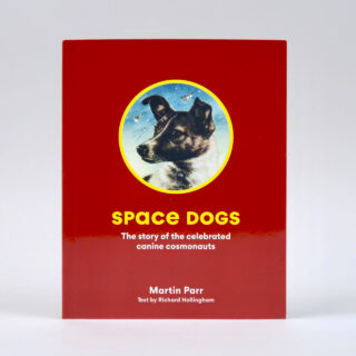 Space Dogs: The Story of Celebrated Canine Cosmonauts