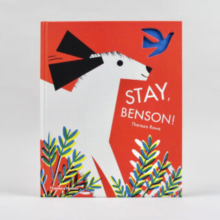 Stay, Benson! - Thereza Rowe