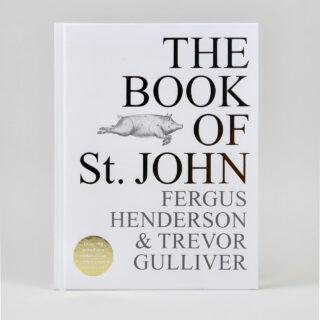 The Book of St John - Fergus Henderson and Trevor Gulliver