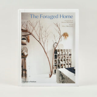 The Foraged Home - Joanna Maclennan & Oliver Maclennan