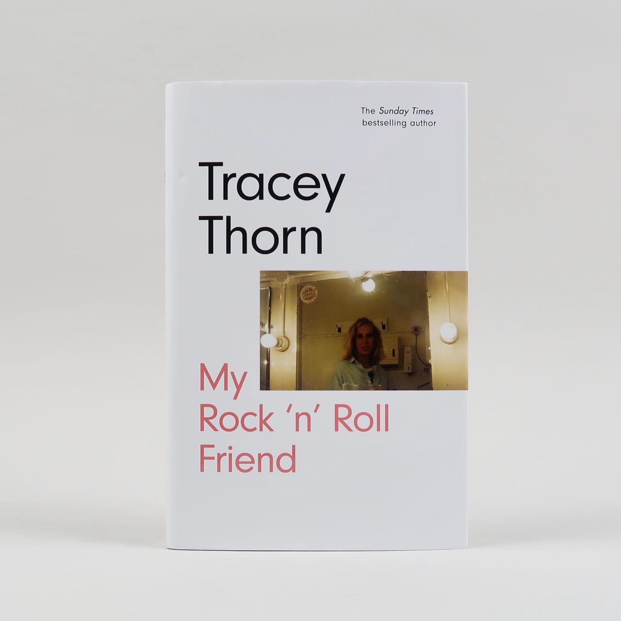 My Rock 'n Roll Friend Tracey Thorn