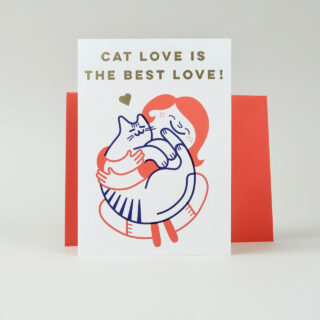 Cat Love is the Best Love! Greeting Card